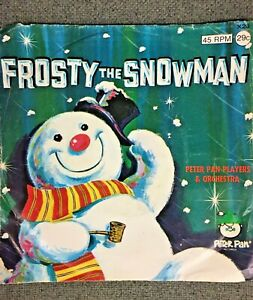 FROSTY THE SNOWMAN X23 PETER PAN PLAYERS & ORCHESTRA 45RPM
