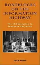 Roadblocks on the Information Highway: The IT Revolution in Japanese Education