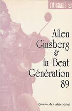 Allen Ginsberg & la Beat Generation. 1989. Albin Michel. Kerouac, America