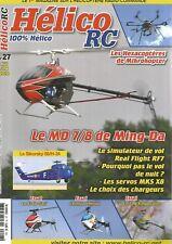 HELICO RC N°27 LES HEXACOPTERES / LE MD 7/8 DE MING-DA / X3 DE GAUI / EMBLA