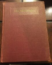 His Messenger by Ruth Wheeler Antique Book Copyright 1939