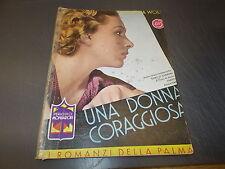 VICTORIA WOLF:UNA DONNA CORAGGIOSA.I ROMANZI DELLA PALMA N.47.LUGLIO 1934