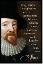 Sir Francis Bacon Art PHOTO PRINT POSTER CADEAU CITATION