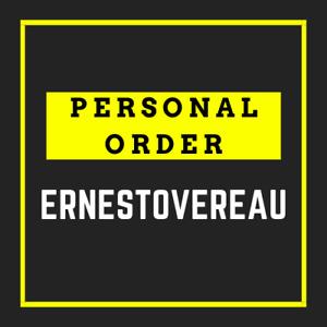 PERSONAL ORDER for ernestovereau