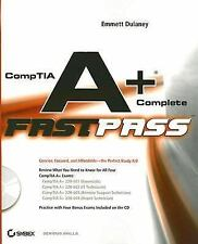 CompTIA A+?Complete Fast Pass Emmett Dulaney Paperback