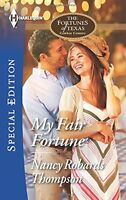 My Fair Fortune (The Fortunes of Texas: Cowboy Country) by Nancy Robards Thompso