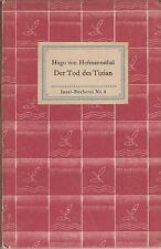 IB 8-Hugo de Hofmannsthal: la muerte del zi/Idylle (alrededor de 1930)