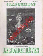 Crapouillot n°6 Le monde des rêves 1949 Freud Challaye Guth Blanchard