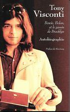 Tony VISCONTI - Autobiographie - Bowie, Bolan et le gamin de Brooklyn - Livre