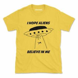 Hope Aliens Believe In Me Tshirt Funny Aliens Spaceship Womens Mens