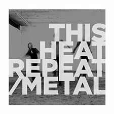 THIS HEAT - REPEAT/METAL   VINYL LP NEU