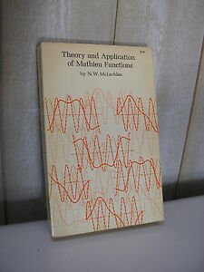 McLachlan : Theory and application of Mathieu functions 1964