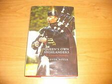 QUEEN'S OWN HIGHLANDERS A Concise History Trevor Royle HB 2007 Photographs Rare