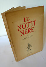 Mario Lattes,LE NOTTI NERE,1958 Ed.Lattes I^ed[romanzo
