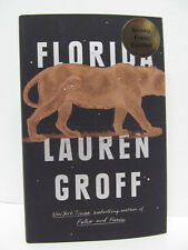 SIGNED! by LAUREN GROFF - Florida - 1ST EDITION - HCDJ 2018 - MINT / BRAND NEW!