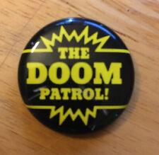 "Vintage The Doom Patrol Button Pin  DC Comics 1987 1.25"""