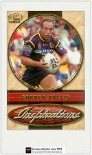 2005 Select NRL Power Card Series Inspirations I-9 Gorden Tallis (Broncos)