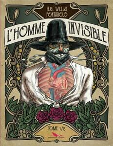 BD - L'HOMME INVISIBLE > TOME 1 / H.G. WELLS, PONTAROLO, EO LONG BEC