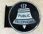 """VINTAGE DOUBLE SIDED 24"""" PUBLIC TELEPHONE SIGN WITH FLANGE"""