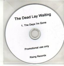 (CQ569) The Dead Lay Waiting, The Days I'm Gone - DJ CD