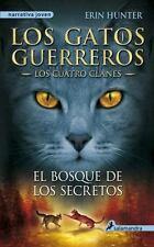 EL BOSQUE DE LOS SECRETOS/ FOREST OF SECRETS - HUNTER, ERIN - NEW BOOK