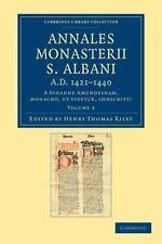 Cambridge Library Collection - Rolls: Annales Monasterii S. Albani A.D....
