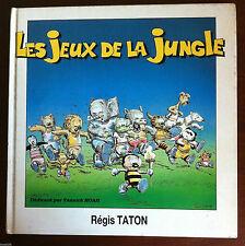 LES JEUX DE LA JUNGLE - Régis Taton - Dédicacé par Yannick Noah 1988