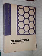 GEOMETRIA Maria Dusi Daniele Luigi Bagnato SEI 1963 libro scuola manuale corso