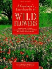A Gardener's Encyclopedia of Wildflowers: An Organic Guide to Choosing and Grow