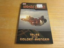 Invincible Iron Man: Tales of the Golden Avenger #1 2010 Marvel Trade Paperback