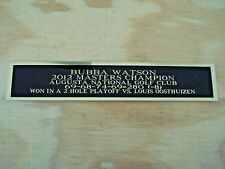 Bubba Watson 2012 Masters Champ Nameplate For A Golf Club Display Case 1.5 X 8