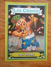 Image * Les CRADOS 3 N°135 * 2004 album card Sticker FRANCE Garbage Pail Kid