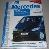 Reparaturanleitung Mercedes Vito W 638 Benzin + Diesel Baujahr 2000 - 2003 NEU!