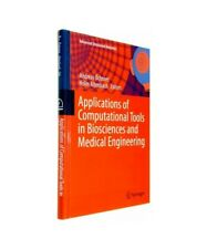 """""""Applications of Computational Tools in Biosciences and Medical Engineering"""""""