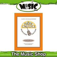 New The Daily Ukulele Song Book - Baritone Edition - 365 Songs in 1 Book