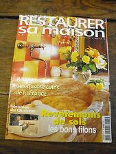 Restaurer sa maison le gout de l'authentique n°65 janvier, février 2004