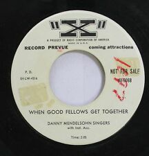 50'S & 60'S 45 Danny Mendelsohn Singers - When Good Fellows Get Together / Auld