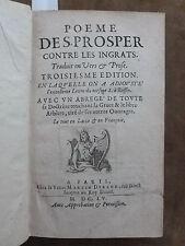 POEME DE S.PROSPER CONTRE LES INGRATS traduit en vers & prose.Lemaistre de Sacy