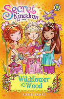 Wildflower Wood: Book 13 (Secret Kingdom), Banks, Rosie , Good | Fast Delivery