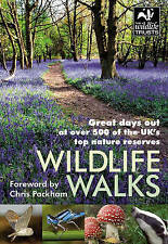 Wildlife Walks Book: Great Days Out at Over 500 of the UK's Top Nature Reserves