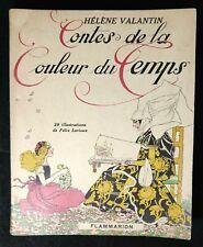 Contes de la Couleur du Temps - Hélène Valantin - 1937 - illustré Félix Lorioux