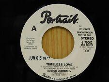 Burton Cummings DJ 45 Timeless Love / Never Had A Lady Before - Portrait M-