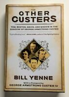 The Other Custers By Bill Yenne (Hardcover, 2018, Illustrated)
