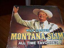 WILF CARTER-MONTANA SLIM ALL TIME FAVORITES-LP-VG-RCA SPECIAL PRODUCTS