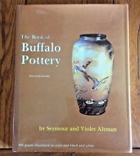 The Book Of Buffalo Pottery by Seymore & Violet Altman HC/DJ 1987 400  Illust.