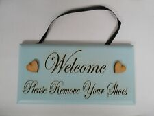 Welcome please remove your shoes, plaque, Duck Egg Blue