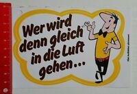 Aufkleber/Sticker: HB - Wer wird denn gleich in die Luft gehen (080616107)
