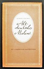 "Scholarly German Language Book  ALTDEUTSCHE MALEREI ""Old German Painting"" 1948"
