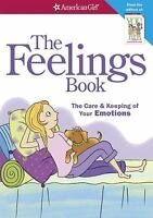 The Feelings Book : The Care and Keeping of Your Emotions by Lynda Madison