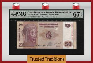 TT PK 97A 2013 CONGO DEMOCRATIC REPUBLIC 50 FRANCS PMG 67 EPQ SUPERB GEM UNC
